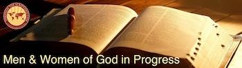 Men and Women of God in Progress